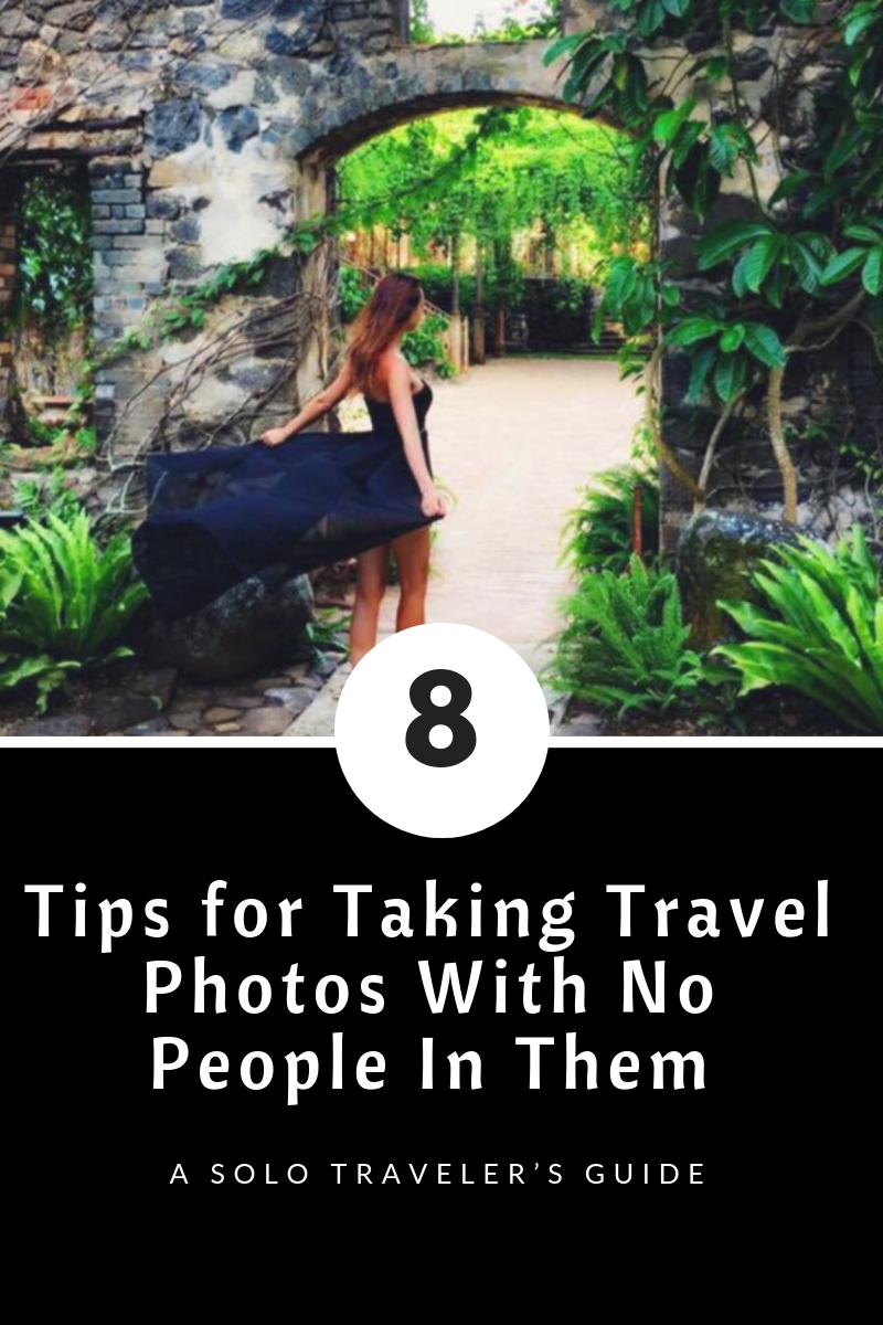 8 Tips for Taking Travel Photos With No People In Them
