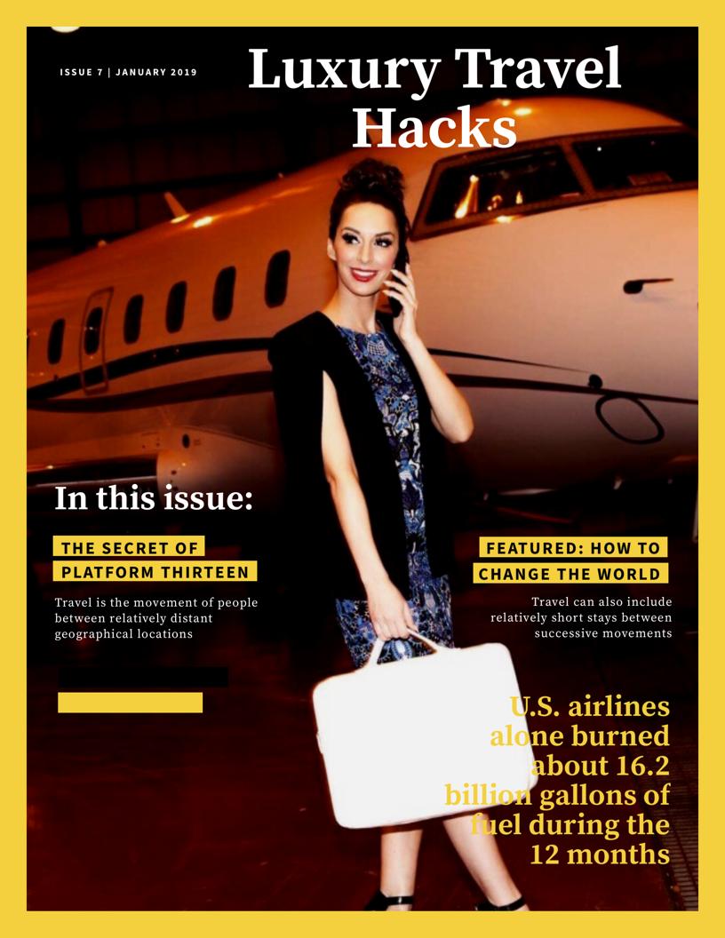 Luxury Travel Hacks 2.0